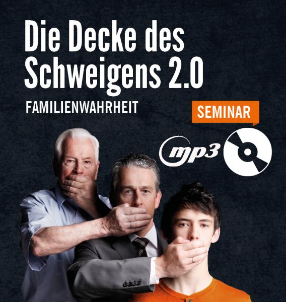 Decke des Schweigens 2.0 Seminar (MP3-CD)